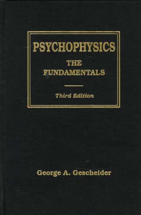 Psychophysics By Gescheider, George A.