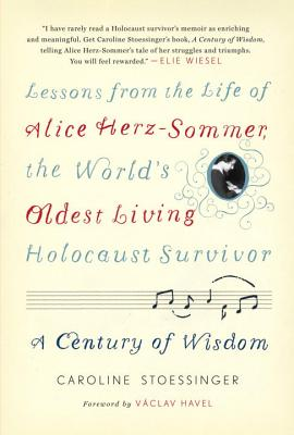 A Century of Wisdom By Stoessinger, Caroline